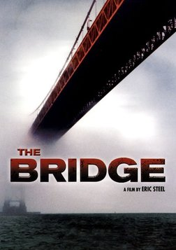 The Bridge - The Golden Gate Bridge and the People Whole Choose to End Their Lives There